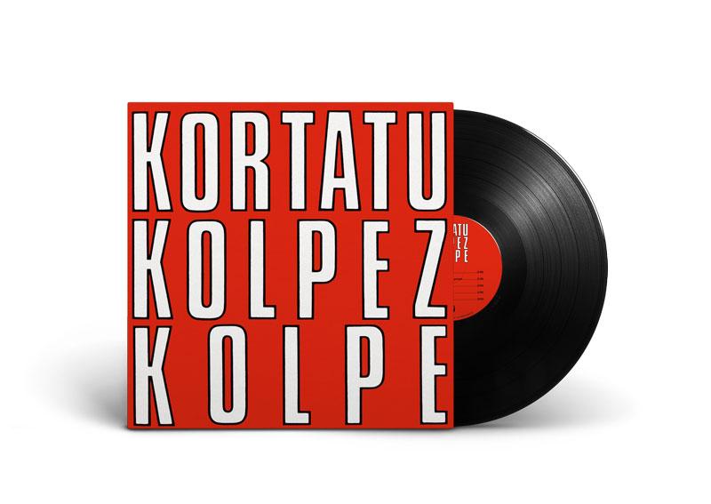 KORTATU – Kolpez Kolpe LP