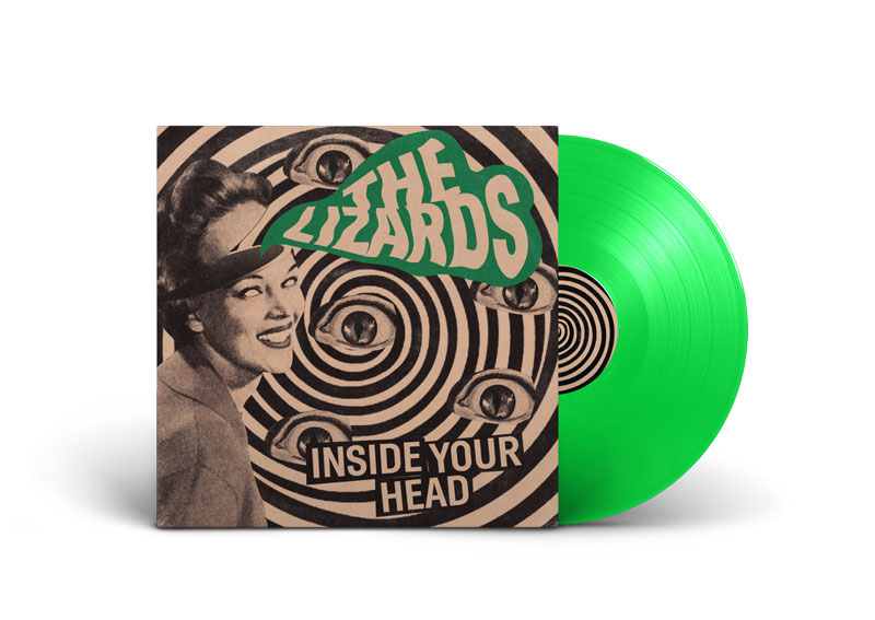 THE LIZARDS – Inside Your Head LP